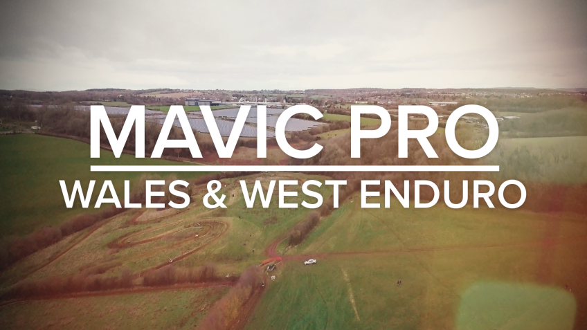 DJi Mavic Pro at Wales and West Enduro Club